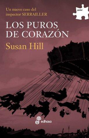 Los puros de corazón (Simon Serrailler, #2)  by  Susan Hill