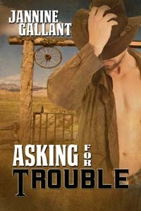 Asking For Trouble Jannine Gallant