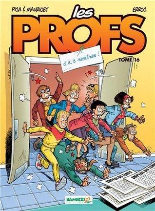 1, 2, 3, rentrée ! (Les profs, #16)  by  Erroc