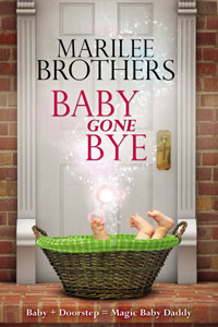 Baby Gone Bye Marilee Brothers