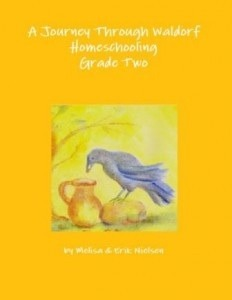 A Journey Through Waldorf Homeschooling:  Grade Two  by  Melisa Nielsen