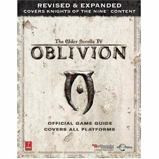 Elder Scrolls IV: Oblivion Official Game Guide, Covers all Platforms, revised and expanded Peter Olafson
