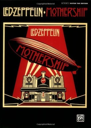 Led Zeppelin: Mothership - Authentic Guitar, Tab Edition  by  Led Zeppelin