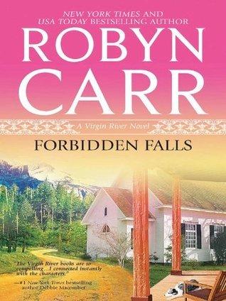 Forbidden Falls Robyn Carr