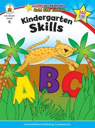 Kindergarten Skills: Gold Star Edition  by  Carson-Dellosa Publishing