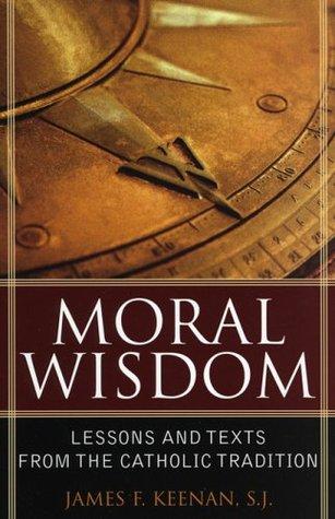 Aquinas and Empowerment: Classical Ethics for Ordinary Lives James F. Keenan