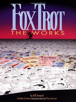 Enormously FoxTrot  A FoxTrot Treasury  by  Bill Amend