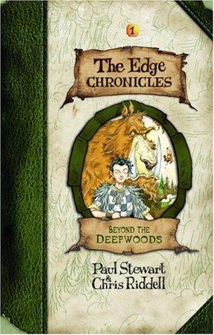 Edge Chronicles 1: Beyond the Deepwoods  by  Paul Stewart
