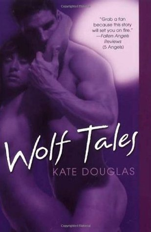 Wolf Tales 2.5: Chanku Dawn  by  Kate Douglas