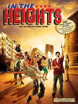 In the Heights: Vocal Selections  by  Songbook