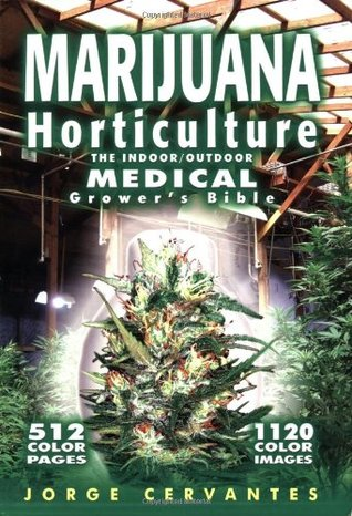 Marijuana Outdoors: Guerilla Growing Jorge Cervantes