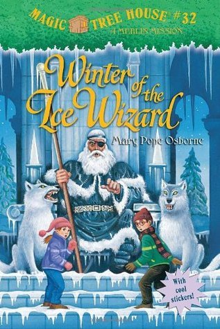 Magic Tree House #32: Winter of the Ice Wizard (A Stepping Stone Book(TM))  by  Mary Pope Osborne