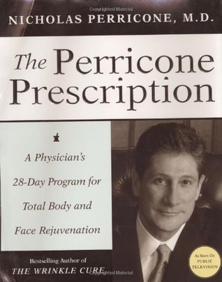 The Perricone Promise: Look Younger Live Longer in Three Easy Steps  by  Nicholas Perricone