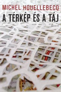 A térkép és a táj  by  Michel Houellebecq