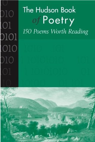 Hudson Book of Poetry: 150 Poems Worth Reading McGraw-Hill Publishing