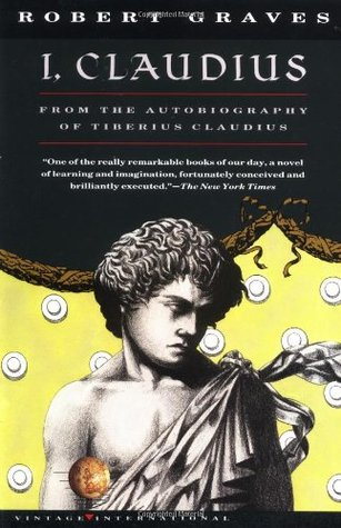 Claudius the God and His Wife Messalina (Claudius, #2) Robert Graves