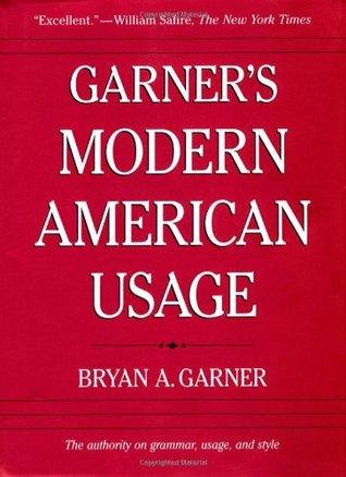 Writers Best Friend Pack: Consisting Of Garners Modern American Usage And The Oxford American Writers Thesaurus Bryan A. Garner