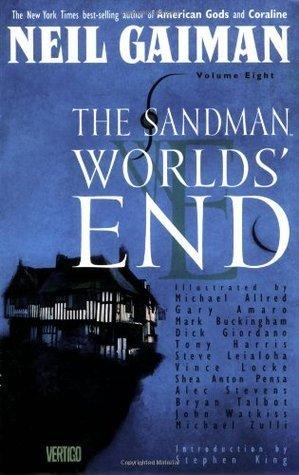 The Sandman: Worlds End - Book VIII Neil Gaiman