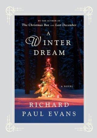 A Winter Dream: A Novel Richard Paul Evans