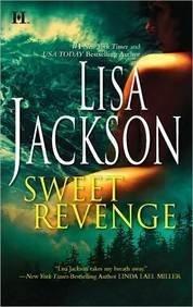Sweet Revenge: One Mans Love/With No Regrets Lisa Jackson