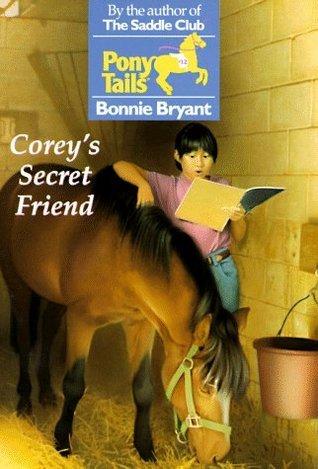 Coreys Secret Friend (Pony Tails, #12)  by  Bonnie Bryant