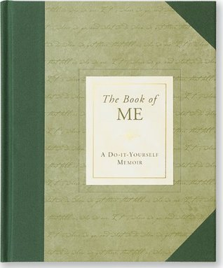 The Book of Me: A Do-It-Yourself Memoir (Notebook, Diary) (Autobiographical Journal) Nannette Stone