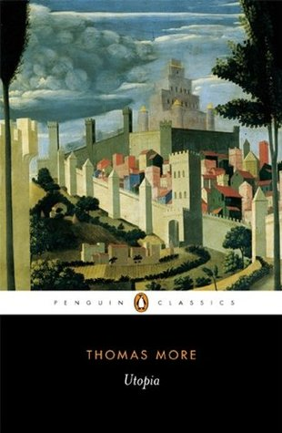 Three Early Modern Utopias: Thomas More: Utopia / Francis Bacon: New Atlantis / Henry Neville: The Isle of Pines Thomas More