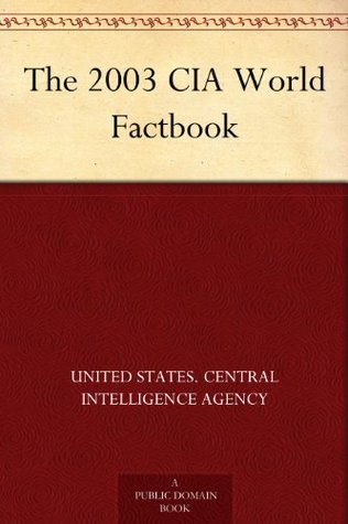The 2003 CIA World Factbook  by  United States. Central Intelligence Agency