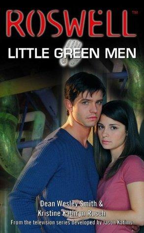 Little Green Men (Roswell, #3) Dean Wesley Smith