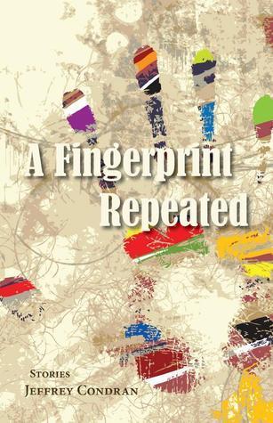 A Fingerprint Repeated Jeffrey Condran