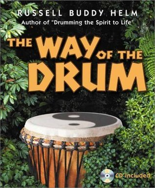 The Way of the Drum Buddy Helm