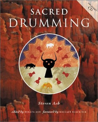 Sacred Drumming  by  Steven Ash