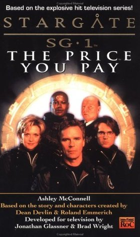 The Price You Pay (Stargate SG-1 #2)  by  Ashley McConnell
