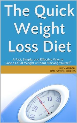 The Quick Weight Loss Diet (Time-Saving eBooks)  by  Lucy Kimbell