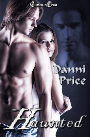 Haunted  by  Danni Price