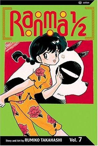 Ranma 1/2, Vol. 7 (Ranma ½ (US 2nd), #7) Rumiko Takahashi
