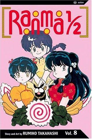Ranma 1/2, Vol. 8 (Ranma ½ (US 2nd), #8) Rumiko Takahashi