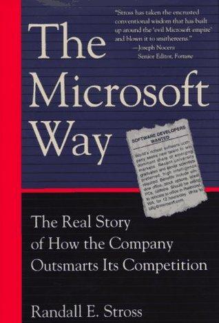 The Microsoft Way Randall E. Stross