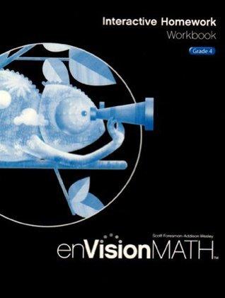 EnVision Math 2009 Interactive Homework Workbook, Grade 4  by  Pearson Scott Foresman