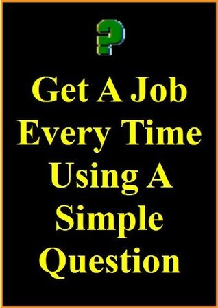Get A Job Every Time Using A Simple Question Ian Stables