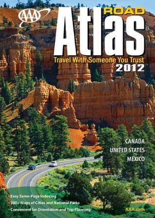 AAA Road Atlas 2012  by  The American Automobile Association