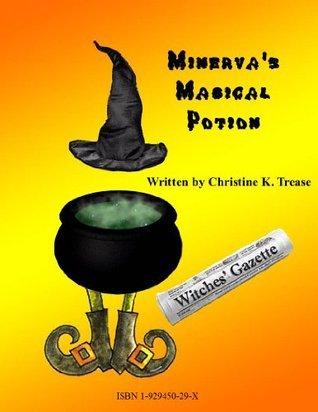 Minervas Magical Potion Christine K. Trease