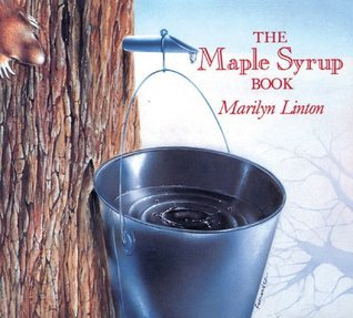 Maple Syrup Book, The  by  Marilyn Linton