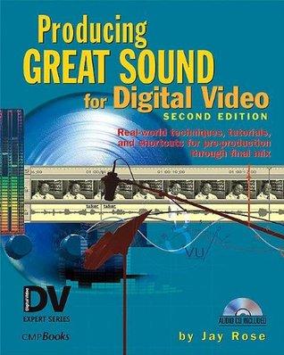 Audio Postproduction for Digital Video (DV Expert Series)  by  Jay Rose