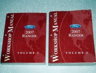 2007 Ford Ranger Workshop Manuals (2 Volume Set)  by  Ford Motor Company