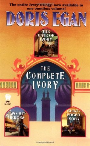 The Complete Ivory (Daw Book Collectors) Doris Egan