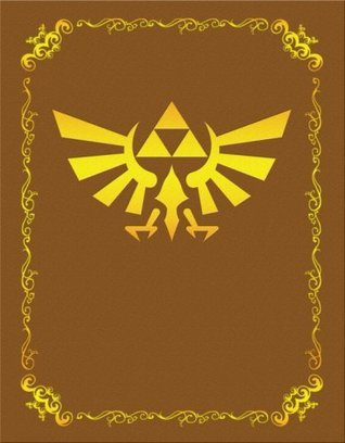 Legend of Zelda: Twilight Princess Collectors Edition (Revised): Prima Official Game Guide  by  David Hodgson