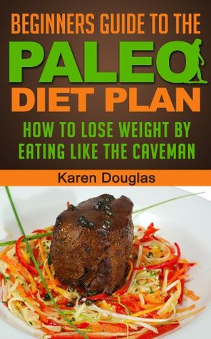 3 Book Bundle Introduction to the Paleo Diet and Paleo Cookbookand Paleo Crockpot Recipes  by  Karen Douglas