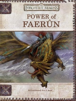 Power of Faerun (Dungeons & Dragons d20 3.5 Fantasy Roleplaying, Forgotten Realms Supplement) Ed Greenwood