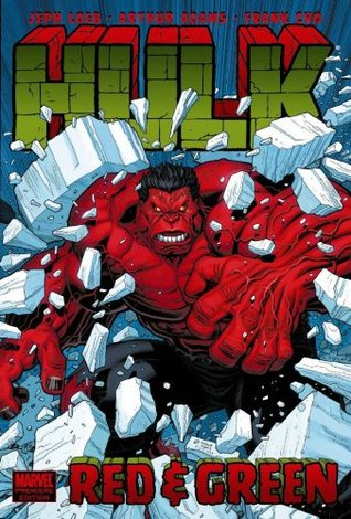 Hulk, Vol. 2: Red and Green  by  Jeph Loeb